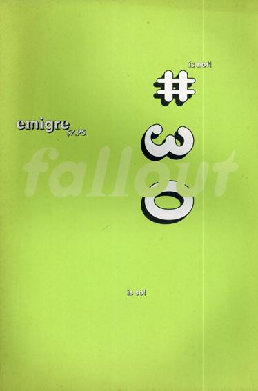 エミグレ Emigre Magazine 30: Fallout/