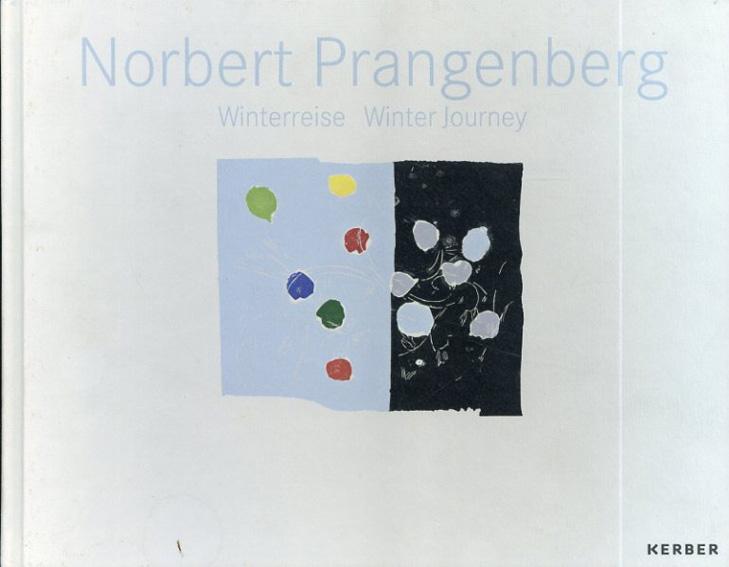 Norbert Prangenberg: Winterreise/Winter Journey /Herbert Eichhorn/Stephan Mann文