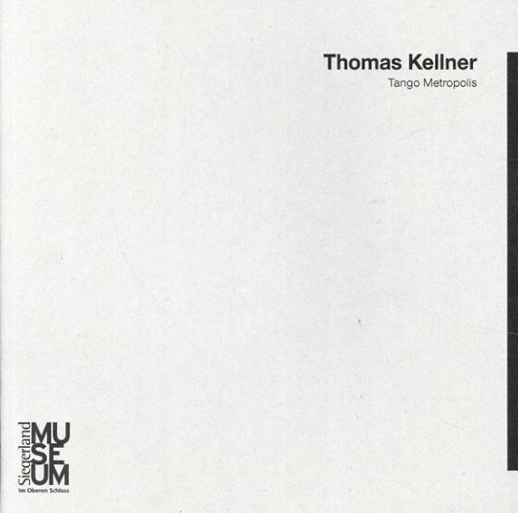 トーマス・ケルナー Thomas Kellner:Tango Metropolis/Thomas Kellner