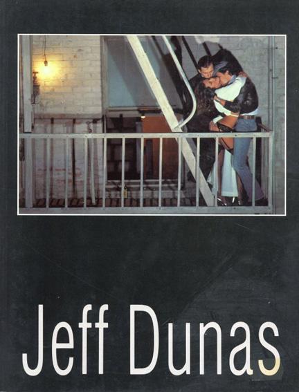 ジェフ・デュナス写真集 Jeff Dunas/