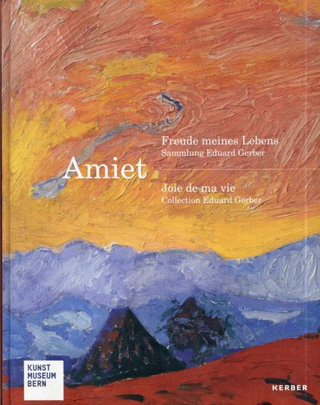クーノ・アミエ Amiet, Freude meines Lebens/
