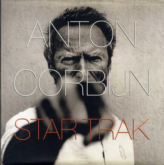 アントン・コービン写真集 Star Trak/Anton Corbijn