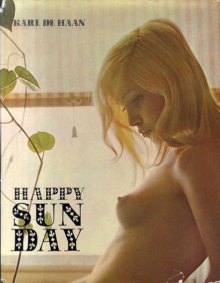 カール・デ・ハン写真集 Karl De Haan: Happy Sun Day/