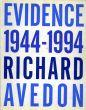リチャード・アヴェドン写真集 Richard Avedon: Evidence 1944-1994/Richard Avedonのサムネール