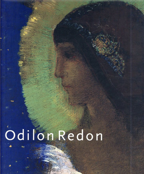 オディロン・ルドン Odilon Redon/Douglas Druick