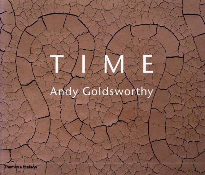 アンディ・ゴールズワージー Andy Goldsworthy: Time/