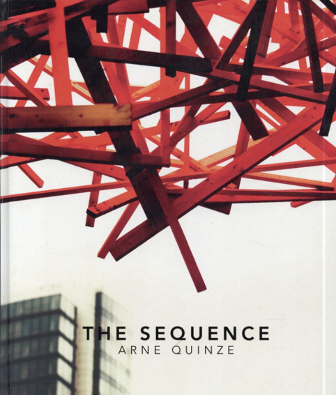 Arne Quinze:The Sequence/