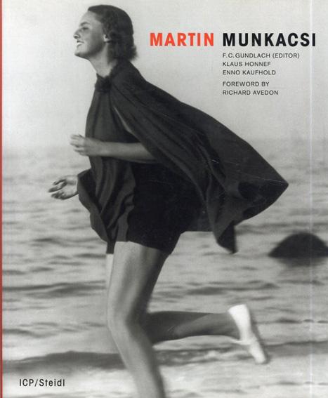 マーティン・ムンカッチ Martin Munkacsi 2nd Revised ed. Edition/