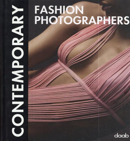 Contemporary Fashion Photographers/Natalie Viaux編