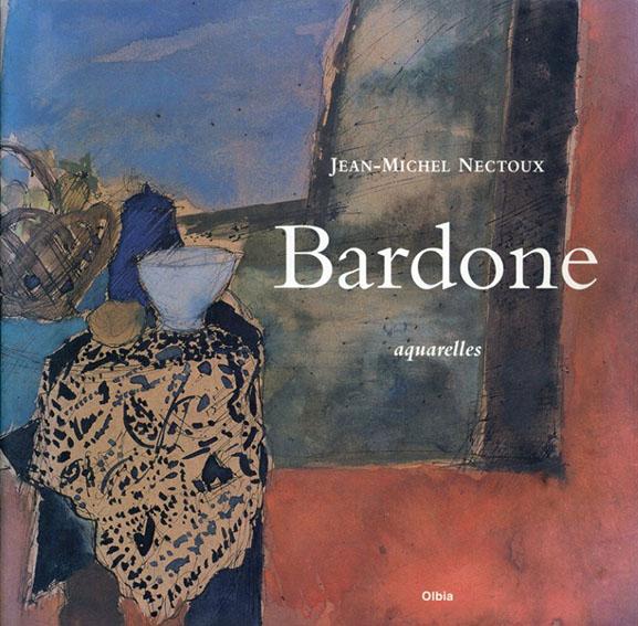 ギー・バルドン Guy Bardone/Jean-Michel Nectoux