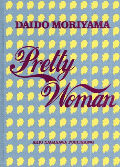 Pretty Woman/森山大道