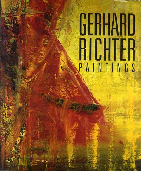 ゲルハルト・リヒター Gerhard Richter: Paintings/