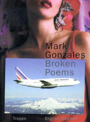 マーク・ゴンザレス Broken Poems Stories,Poetry & Drawings/Mark Gonzales