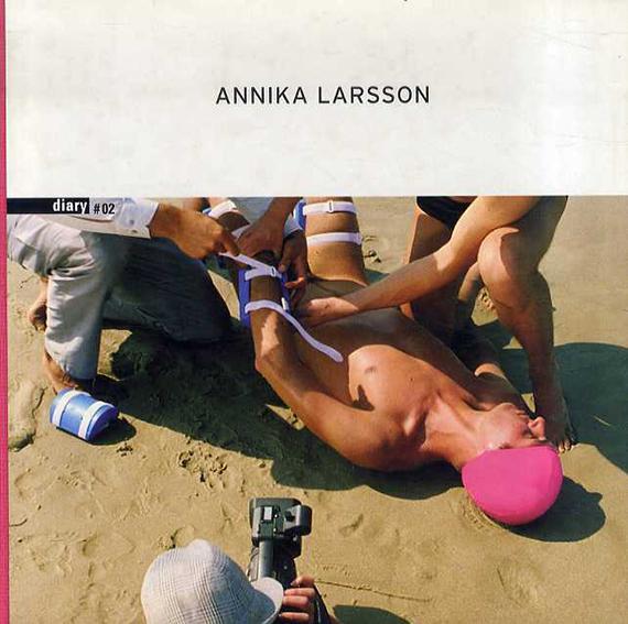 アニカ・ラーション Annika Larsson: Diary #2/Annika Larsson