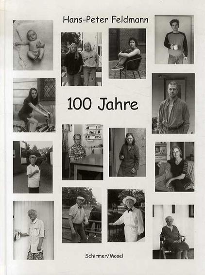 ハンス=ピーター・フェルドマン Hans-Peter Feldmann: 100 Jahre/Hans-Peter Feldmann