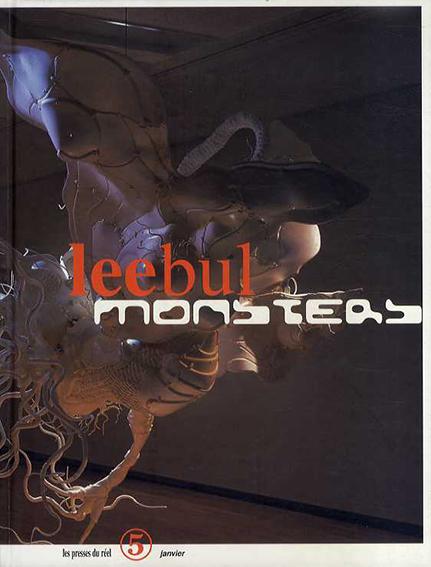 イ・ブル Lee Bul: The Monster Show/Lee Bul