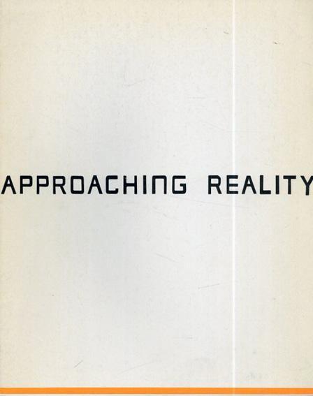 Approaching Reality  第34回 今日の作家展/