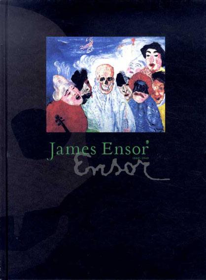 ジェームズ・アンソール James Ensor 1860-1949/