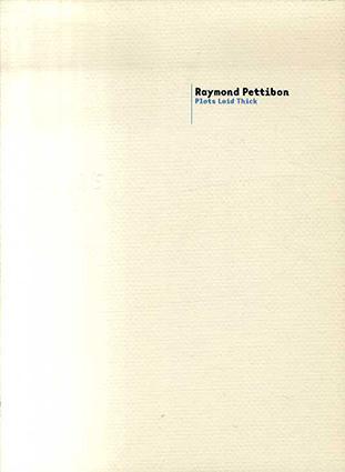 SOLOS レイモンド・ペティボン展 Raymond Pettibon: Plots Laid Thick/