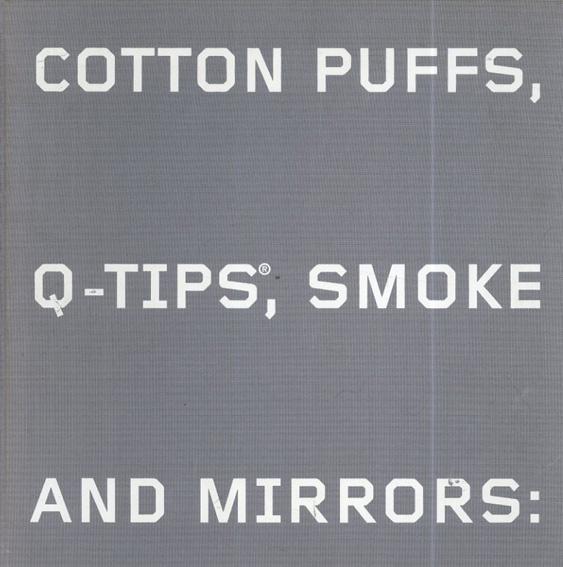 コーネリア・バトラー/マルギット・ローウェル Cotton Puffs, Q-Tips, Smoke and Mirrors: The Drawings of Ed Ruscha/Margit Rowell/Cornelia Butler