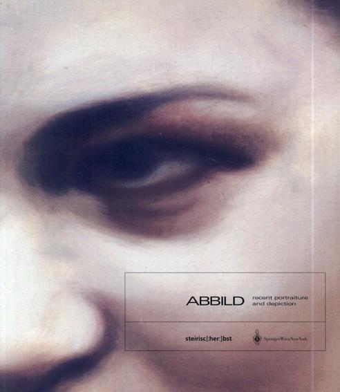 Abbild Recent Portraiture and Depiction/