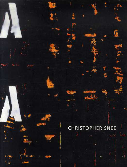 Christopher Snee: Selected Paintings 1997-2001/