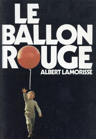 albert lamorisse: Le ballon rouge/