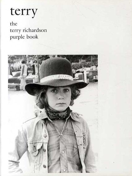 テリー・リチャードソン写真集 Terry: The Terry Richardson Purple Book/Terry Richardson