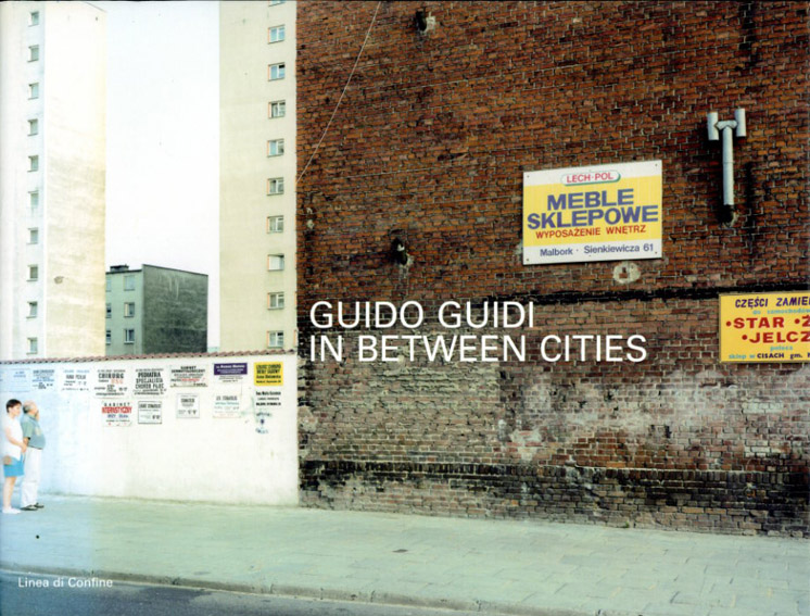 グイド・グイディ写真集 Guido Guidi: In Between Cities/M. Venturi/A. Frongia