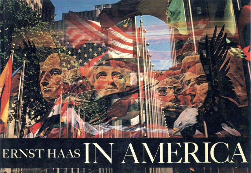 エルンスト・ハース写真集 Ernst Haas: In America2/Ernst Haas