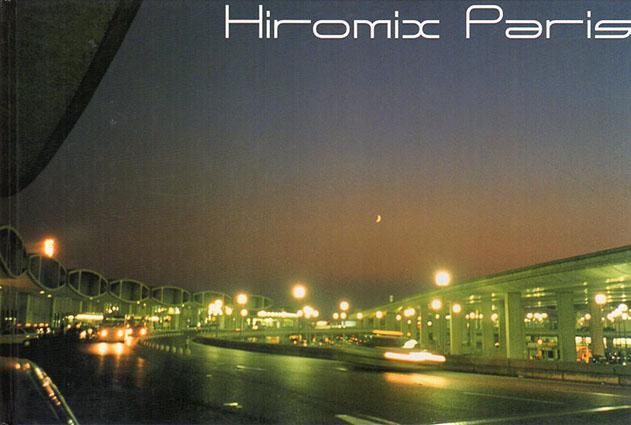 Hiromix Paris'97-'98/Hiromix
