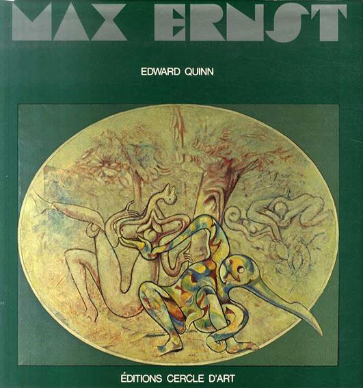 マックス・エルンスト Max Ernst/Max Ernst/ Edward Quinn