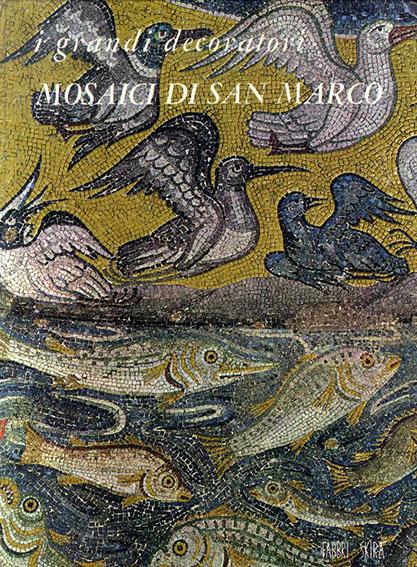 Mosaici di San Marco/Sergio Bettini