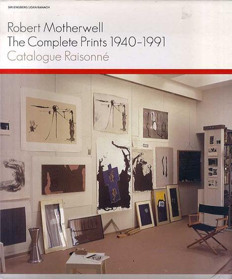 ロバート・マザーウェル カタログ・レゾネ Robert Motherwell: The Complete Prints 1940-1991 Catalogue Raisonne/Siri Engberg
