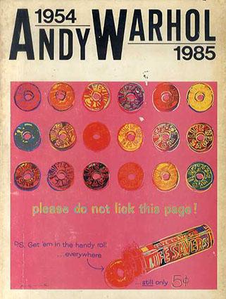 アンディ・ウォーホル Andy Warhol 1954&1985/オン・サンデーズ/福住治夫