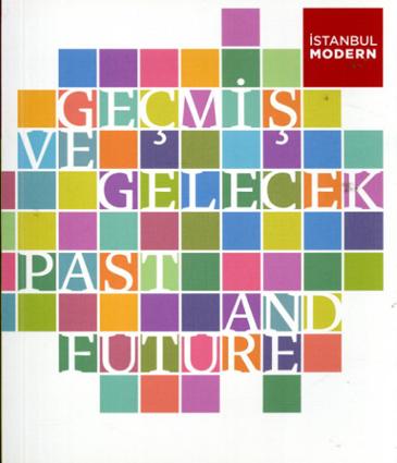 イスタンブール近代美術館 Gecmis ve Gelecek / Past and Future/