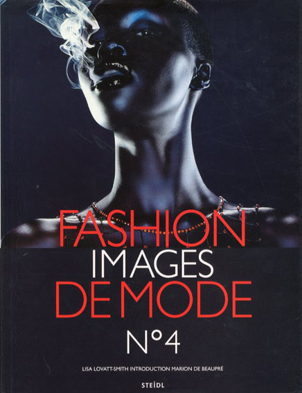 Fashion Images De Mode 4/Lisa Lovatt-Smith編