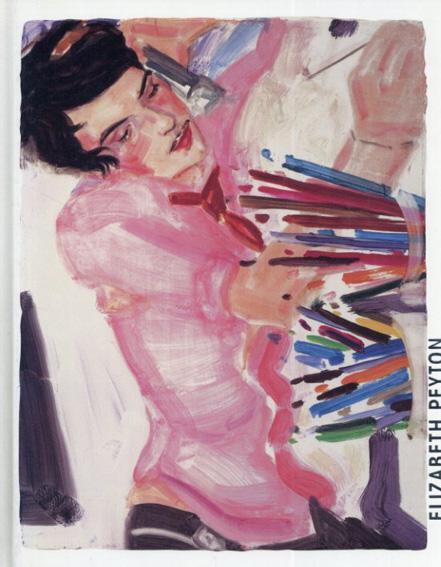エリザベス・ペイトン Elizabeth Peyton: Deichtorhallen Hamburg 2001, 28. September 2001 Bis 13. Januar 2002/Zdenek Felix編