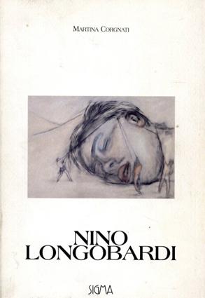 ニノ・ロンゴバルディ Nino Longobardi/Nino Longobardi Martina Corgnati