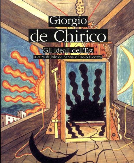 巨匠デ・キリコ展 東洋の理想 Giorgio de Chirico Gli ideali dell'Est/