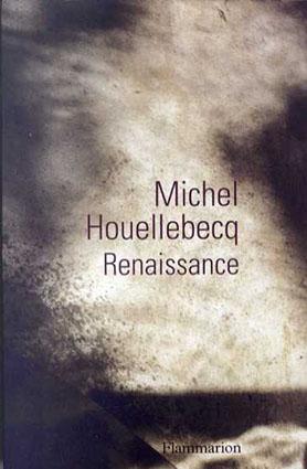 ミシェル・ウェルベック Renaissance (Theatre Poesie)/Michel Houellebecq