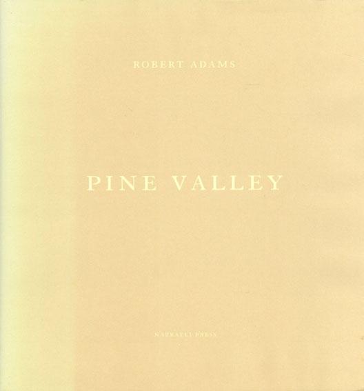 ロバート・アダムス写真集 Robert Adams: Pine Valley/Robert Adams