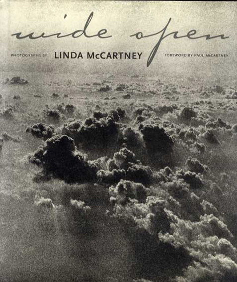 リンダ・マッカートニー Linda McCartney: Wide Open/Linda McCartney