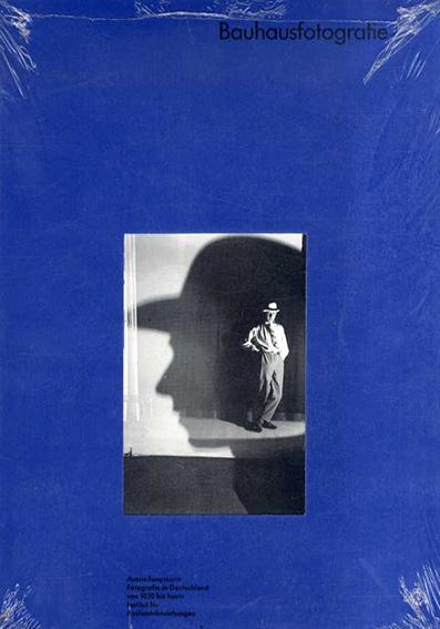 Bauhausfotografie: バウハウスの写真展/ヴルフ・ヘルツォーゲンラート 深川雅文訳