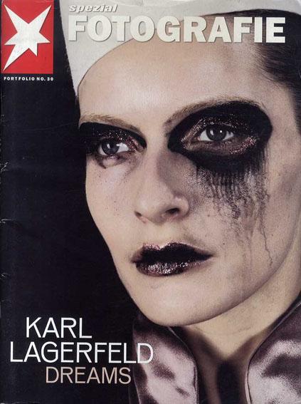 カール・ラガーフェルド Karl Lagerfeld: Spezial Fotografie Dreams/karl Lagerfeld