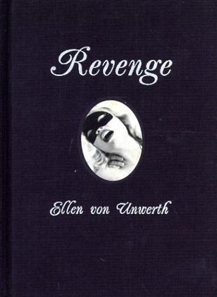 エレン・ヴォン・アンワース写真集 Ellen Von Unwerth: Revenge/Ellen Von Unwerth