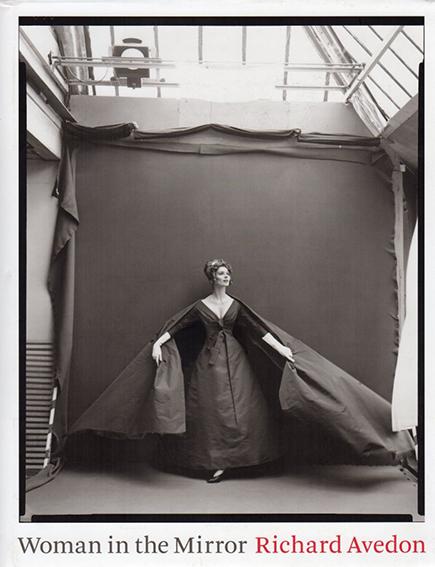 リチャード・アヴェドン写真集 Richard Avedon: Woman In The Mirror/Richard Avedon/Anne Hollander