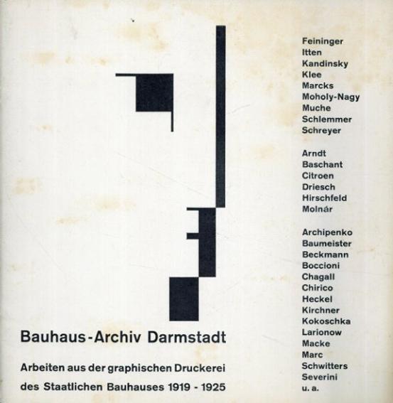バウハウス Bauhaus Archiv Darmstadt Artbeiten aus der graphischen Druckerei des Staatlichen Bauhauses 1919-1925/