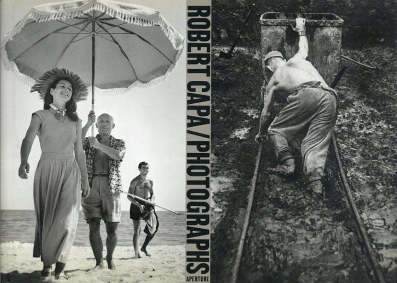 ロバート・キャパ Robert Capa: Photographs (Aperture Monograph S)/Henri Cartier-Bresson序文