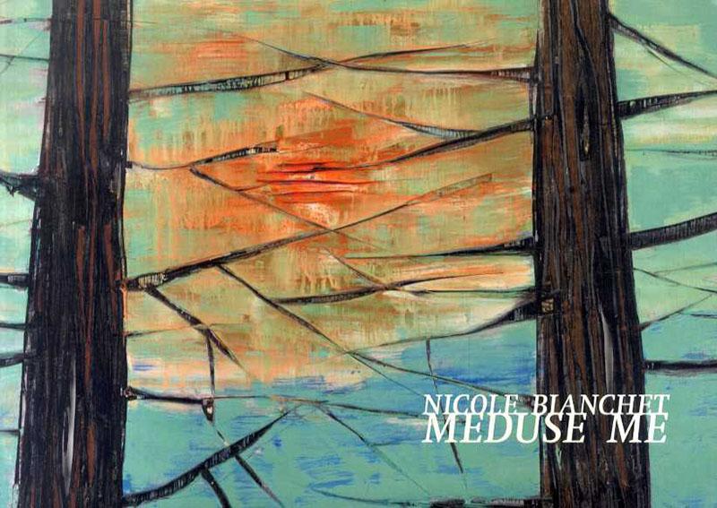 ニコール・ブランシェ Nicole Blanchet: Meduse Me/ニコール・ブランシェ